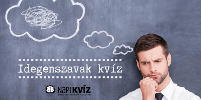 Magyar nyelvtan kvíz idegen szavakkal