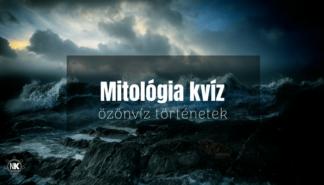 Mitológia kvízek -özönvíz teszt
