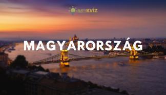 Kvíz kérdések Magyarországról