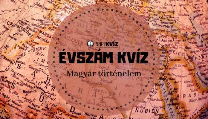 Magyar történelmi évszámok kvíz