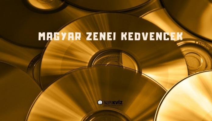 magyar zenei kedvencek