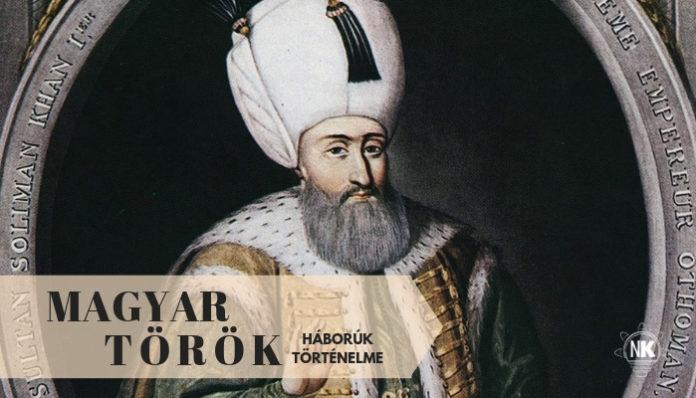magyar török háborúk történelem