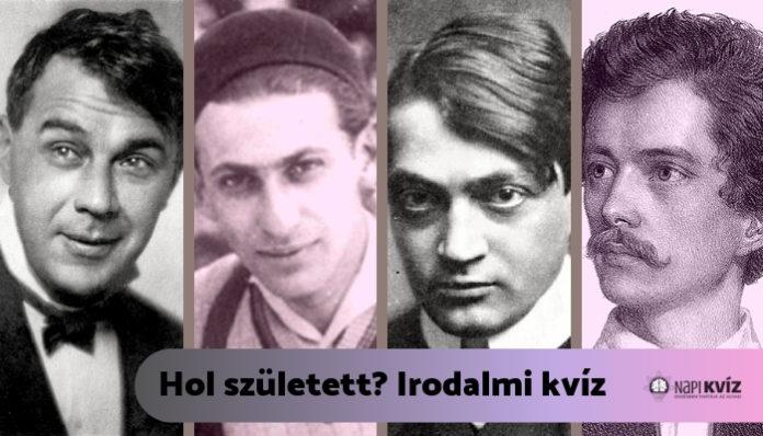 Hol születtek? Magyar irodalmi kvíz