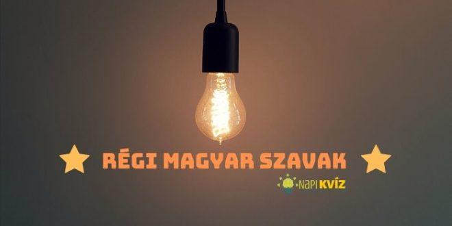 Szokatlan, régi magyar kifejezések kvíze