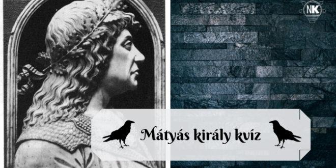 Mi tudsz Mátyás királyról? Teszteld!
