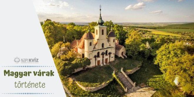 Ismered a magyar várak történetét